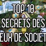 Top 10 – Les secrets des jeux de société