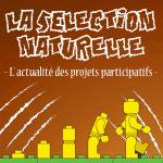 PARTICIPATIF, LA SÉLECTION NATURELLE N° 109 DU LUNDI 29 AVRIL 2019