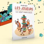 Julien Nem / Les joueurs – Ils sont parmi nous / La BD sur Ulule