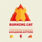 Burning Cat – festival (par les créateurs de Exploding Kitten)