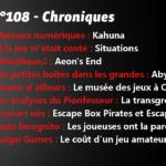 Episode 108-Chroniques
