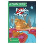 L'odyssée de Phobos / Ma 1ère aventure (3ème livre jeu)
