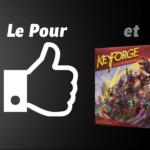 Le Pour et le Contre : KeyForge