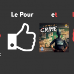 Le Pour et le Contre : Chronicles of Crime