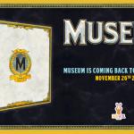 Museum revient sur KS (une boite collector + une extension etc) le 26 novembre
