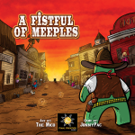 Super Meeple annonce (évidemment) la VF de A fistful of Meeples (1er trimestre 2020)