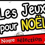 Selection Noel chez Un Monde de Jeux (en costard s'il vous plait) chouette vidéo
