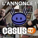 Casus TV & Tric Trac TV (news qui a une semaine, désolée)