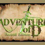 Adventure of D : on fête ses 10 ans avec une campagne KS pour une seconde édition avec révision des règles (en janvier 2020)