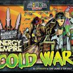 Minion Games en vente / la livraison du KS The Manhattan Project: Energy Empire – Cold War risque d'être longue