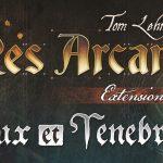 Res Arcana – Lux et Tenebrae – Avis