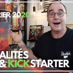 ACTUALITÉS JEUX & KICKSTARTER du 1er FÉVRIER 2020
