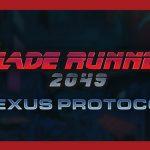 Wizkidz annonce Blade Runner 2049: Nexus Protocol pour avril 2020