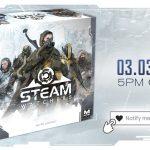 Preview de la campagne KS de Steam Watchers de Mythic Games (incluant lien vers règles en VF) Ouverture le 03 mars