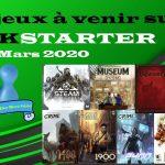 Jeux à venir sur Kickstarter – Début Mars 2020
