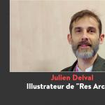 FIJ Cannes 2020 : Julien Delval, illustrateur de Res Arcana