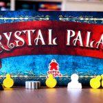 Crystal Palace : En avant pour l'Exposition Universelle !