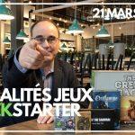 Actualités Jeux & Kickstarter – 21 mars 2020