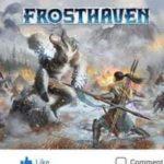 Frosthaven devrait avoir sa VF fin 2021 en boutique !