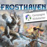 La campagne de Frosthaven est lancée sur Kickstarter