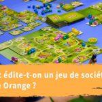 Les étapes d'édition d'un jeu chez Blue Orange