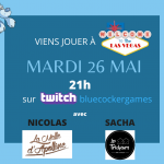 Ce soir 21h sur Twitch : Welcome to Las Vegas par Blue Cocker