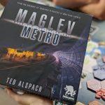 Maglev Metro par l'auteur de Suburbia, Ted Alspach, chez Bézier Games (sortie prévue en Octobre 2020)