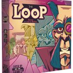 The Loop (chez Catch'up Games) est un jeu de Maxime Rambourg et Théo Rivière, magnifiquement mis en image par Simon Caruso (jeu coopératif, 4 modes de jeu contre le Dr Foo et sa machine à remonter dans le temps)