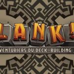 Clank : actualité chargée avec de nombreuses nouveautés et une petite révolution dans la mécanique de ce deck-building d'aventures souterraines