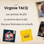 Actu Ludique #8 : Virginie Tacq, autrice. On parle des autrices, du sexisme et des jeux féministes.