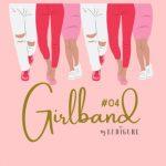 GIRLBAND #04 – JUIN 2020