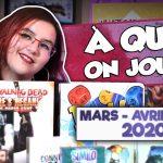 [À quoi on joue ? #04] Sélection de Mars – Avril – Mai 2020