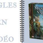 MYSTIC VALE VF (Règles en vidéo)
