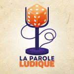 La Parole Ludique: Episode 2