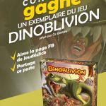 Concours pour gagner Dinoblivion chez Jeudéclick