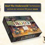 Root The Underworld en VF pour début 2021 chez Matagot / annonce dans les commentaires