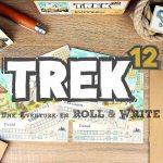 TREK 12 – Une Expédition hors des sentiers battus !