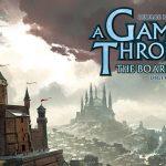 Game of Thrones: The Board Game sur PC le 6 octobre (profitez de -20% sur steam)
