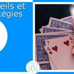 Comment bien mélanger ses cartes ?