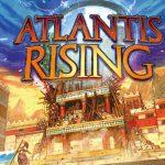 Atlantis Rising : sauvez la belle Atlantide de l'inondation et de la colère divine !