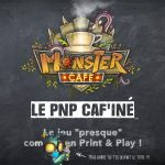 Lumberjacks Studio : le Print and Play de MONSTER CAFÉ