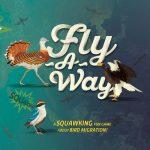 Fly-A-Way, sur KS jusqu'au 14 décembre, jeu de société créé avec l'aide de BirdLife International – une organisation à but non lucratif dédiée à la conservation des oiseaux