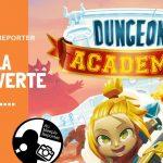 Présentation de Dungeon Academy
