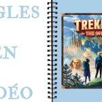 Trekking the World Les Règles en Vidéo