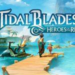 Tidal Blades, sur la plage abandonnée, coquillages et… monstres déchaînés !