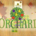 Orchard : Avez-vous la main verte ?! [Golden Geek]