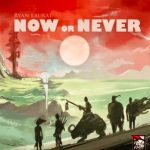 Now or Never le prochain Red Raven Games (Ryan Laukat)