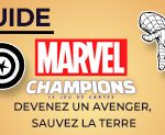 Marvel Champions: guide rédigé par @DoomyGG
