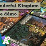 It's a Wonderful Kingdom, mon avis après une 1ère partie