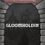 Gloomholdin' : une version Gloomhaven sans avoir besoin de table, fait son entrée sur BGG)